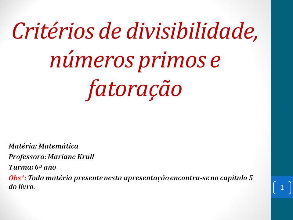 Critérios de divisibilidade, números primos e fatoração