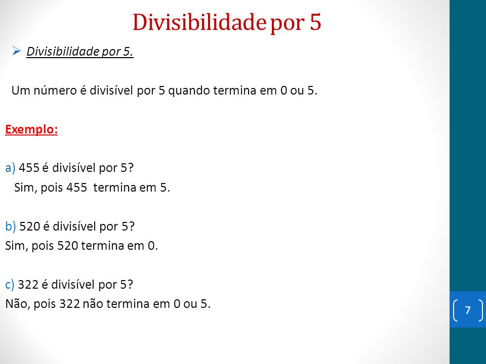 Divisibilidade por 5 Divisibilidade por 5.