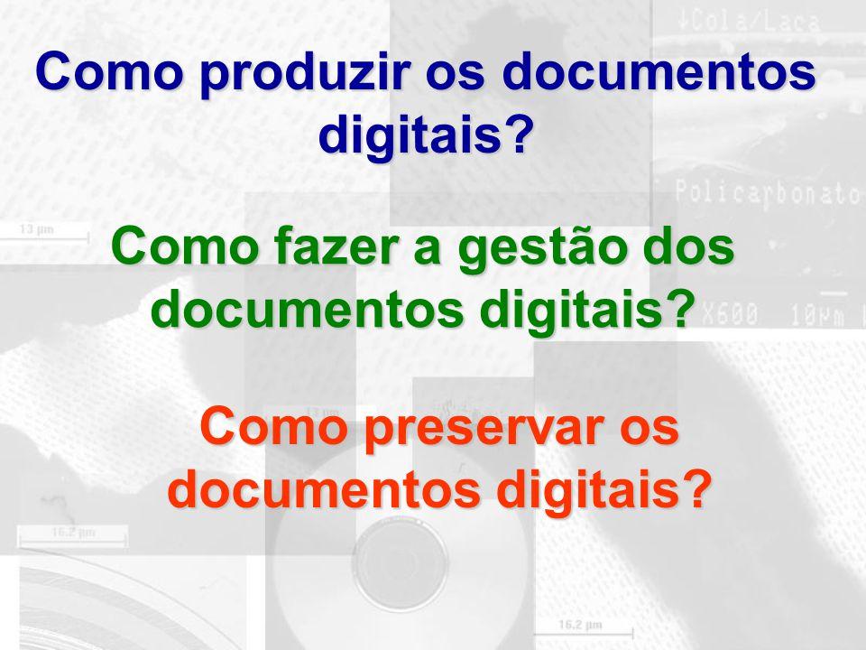 Como produzir os documentos digitais