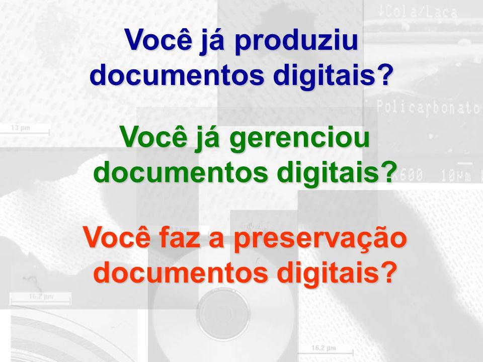 Você já produziu documentos digitais