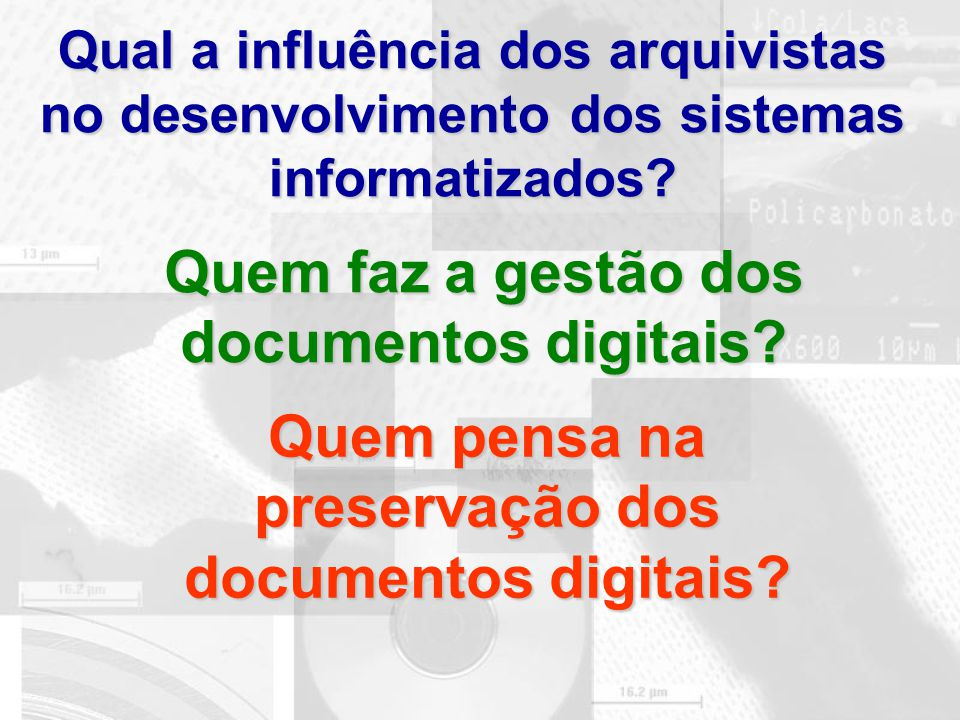 Quem faz a gestão dos documentos digitais