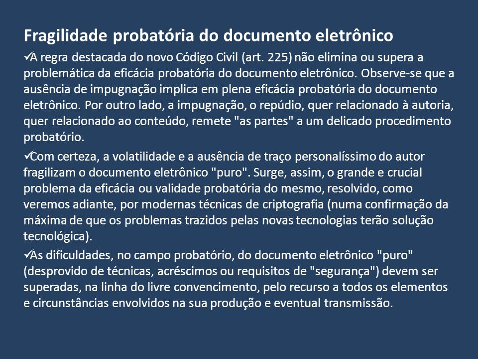 Fragilidade probatória do documento eletrônico