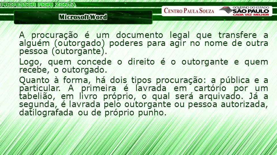 A procuração é um documento legal que transfere a alguém (outorgado) poderes para agir no nome de outra pessoa (outorgante).