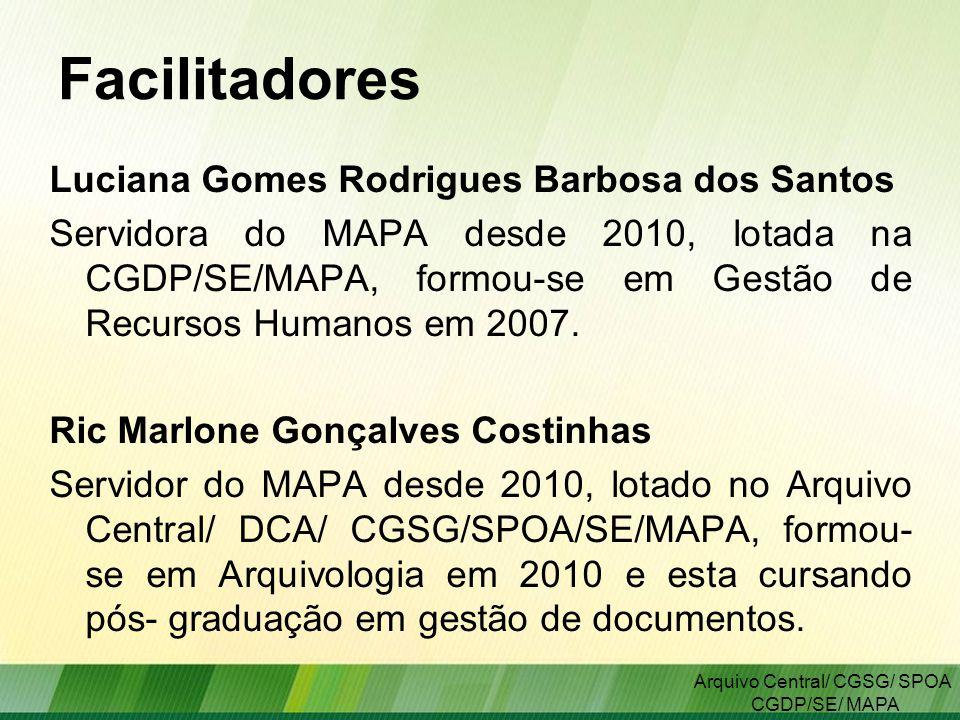 ARQUIVO CENTRAL/ CGSG Facilitadores.