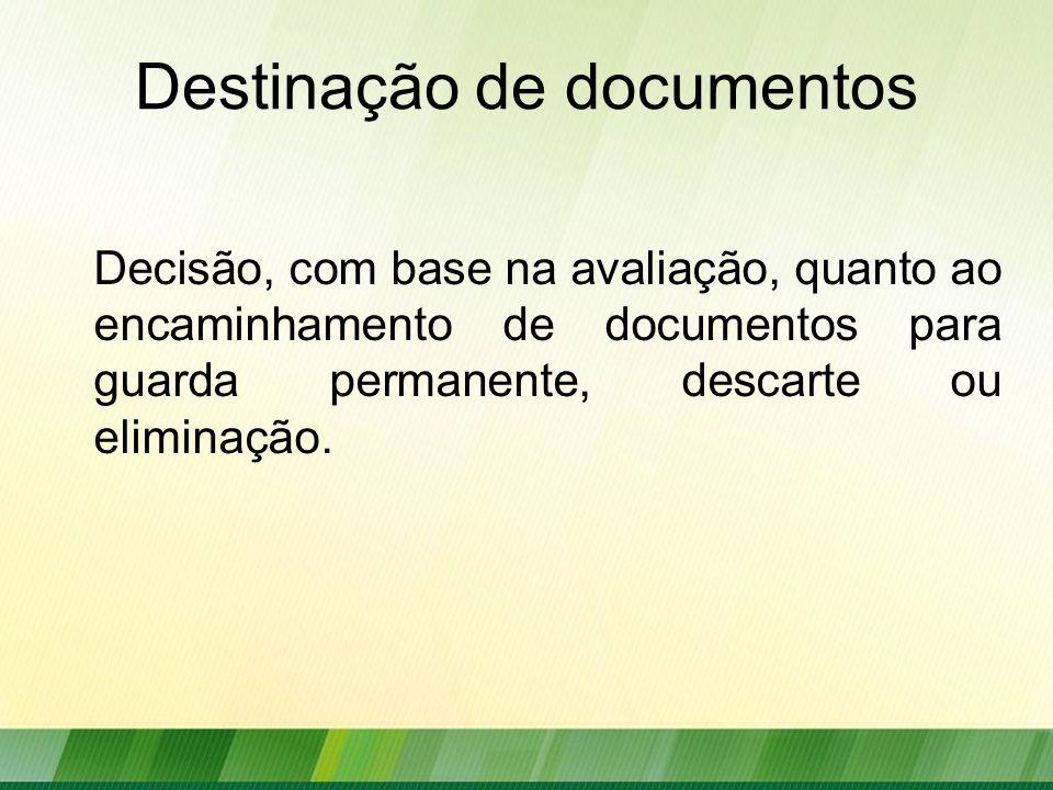 Destinação de documentos