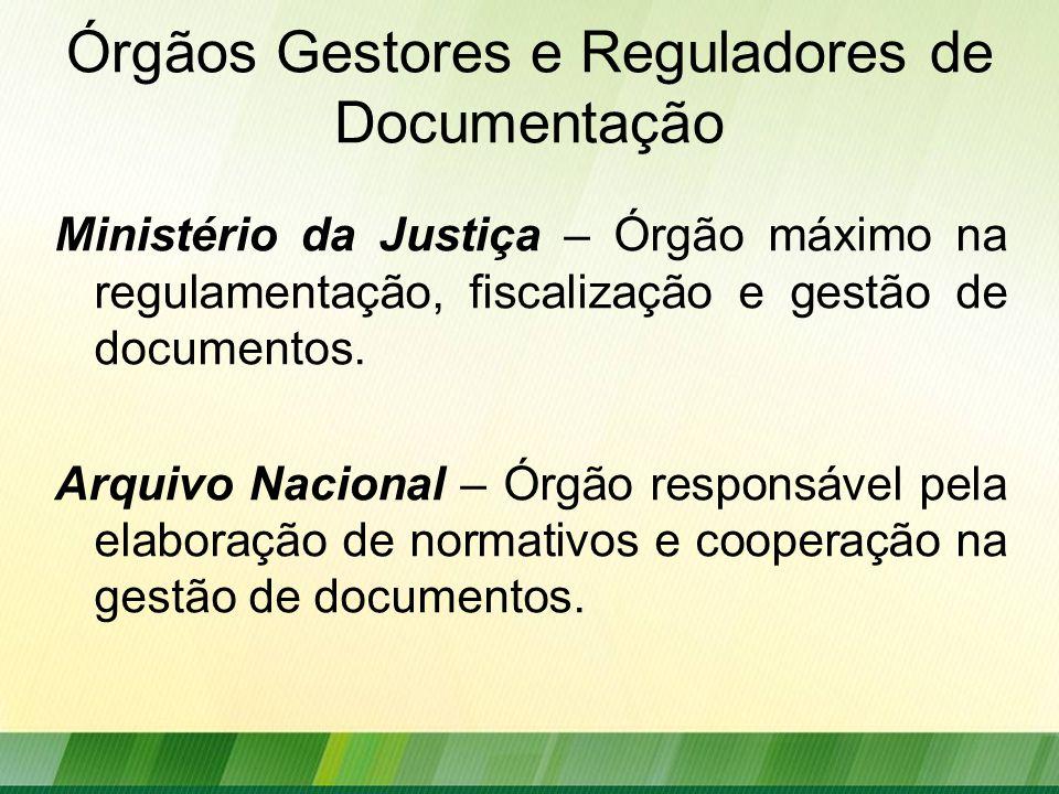 Órgãos Gestores e Reguladores de Documentação