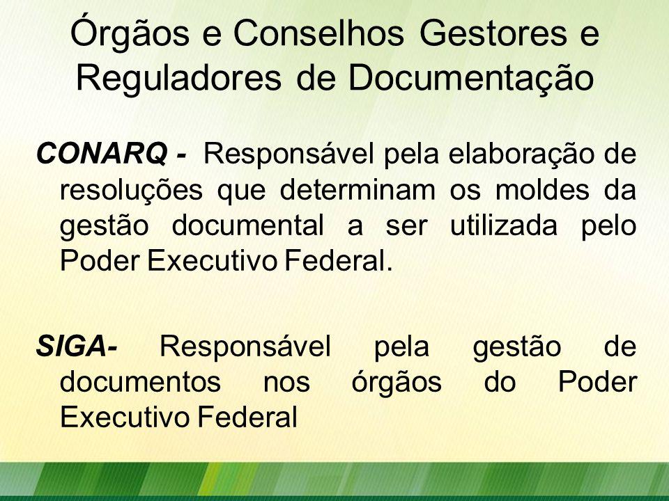 Órgãos e Conselhos Gestores e Reguladores de Documentação