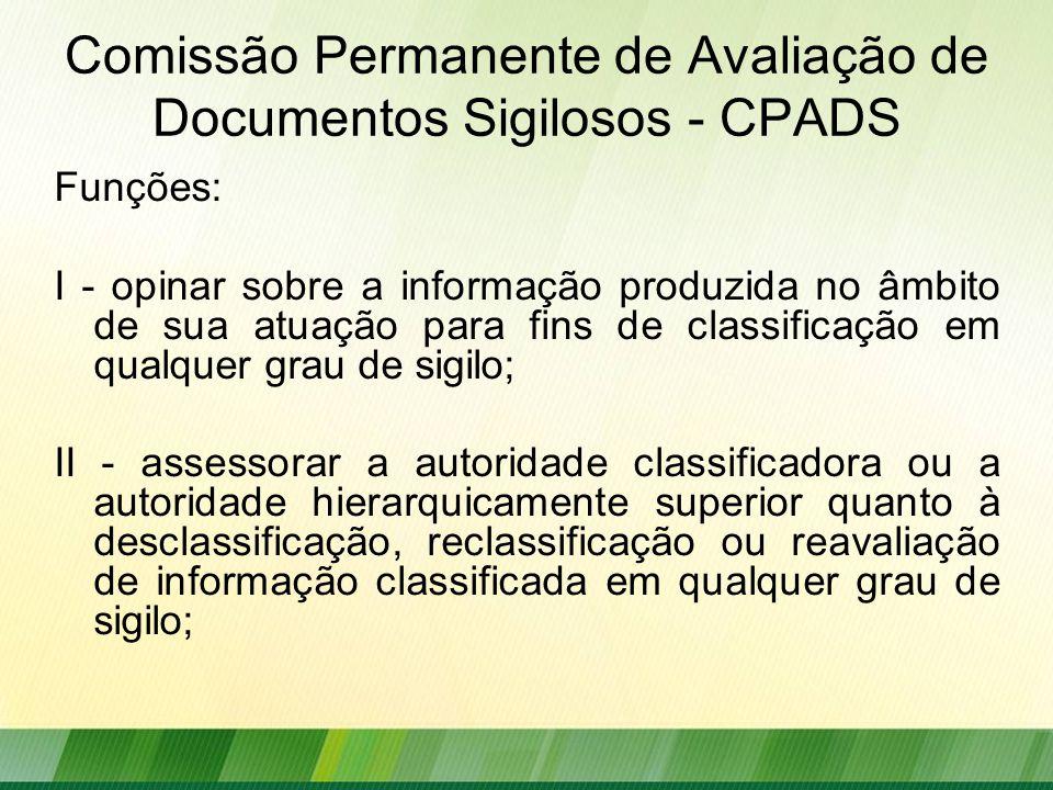 Comissão Permanente de Avaliação de Documentos Sigilosos - CPADS