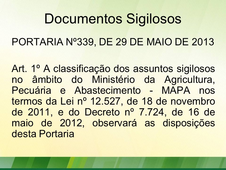 Documentos Sigilosos PORTARIA Nº339, DE 29 DE MAIO DE 2013