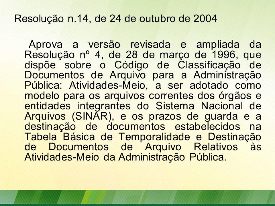 Resolução n.14, de 24 de outubro de 2004