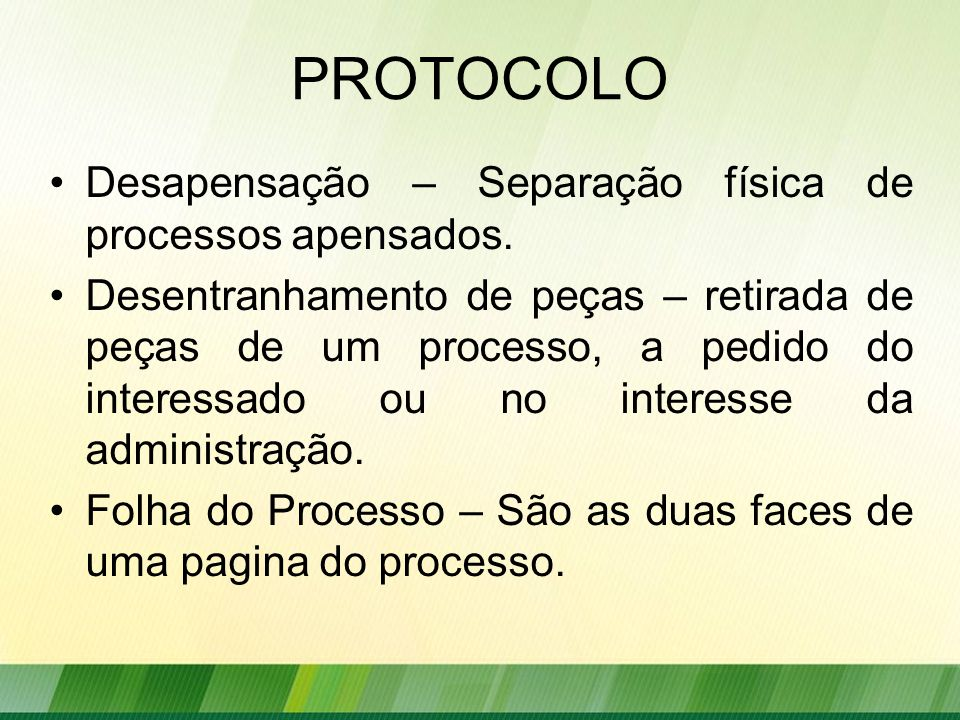 PROTOCOLO Desapensação – Separação física de processos apensados.