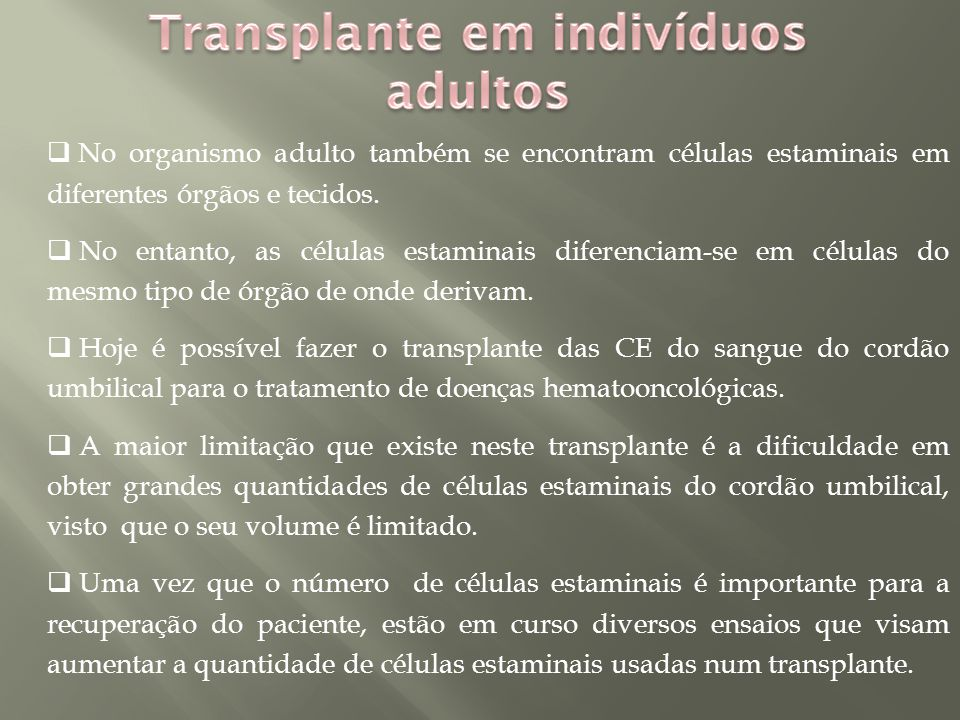 Transplante em indivíduos adultos