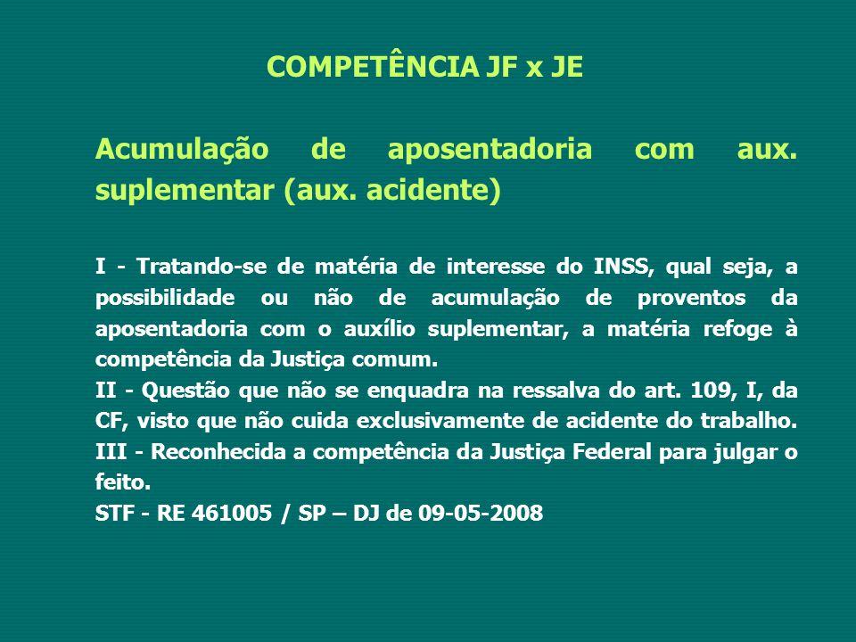 Acumulação de aposentadoria com aux. suplementar (aux. acidente)