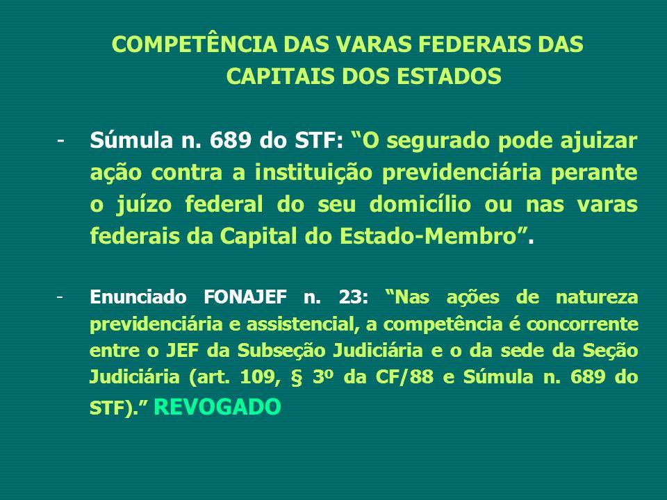 COMPETÊNCIA DAS VARAS FEDERAIS DAS CAPITAIS DOS ESTADOS