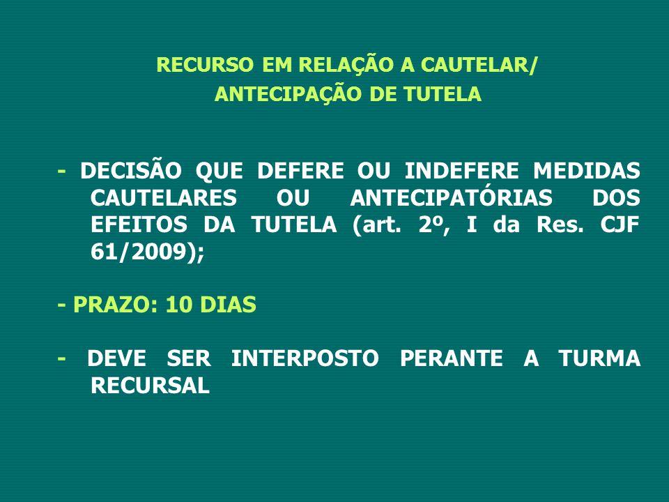 RECURSO EM RELAÇÃO A CAUTELAR/