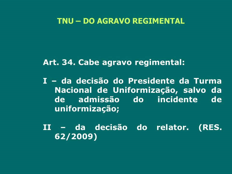 TNU – DO AGRAVO REGIMENTAL