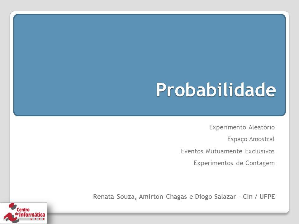 Probabilidade Experimento Aleatório Espaço Amostral