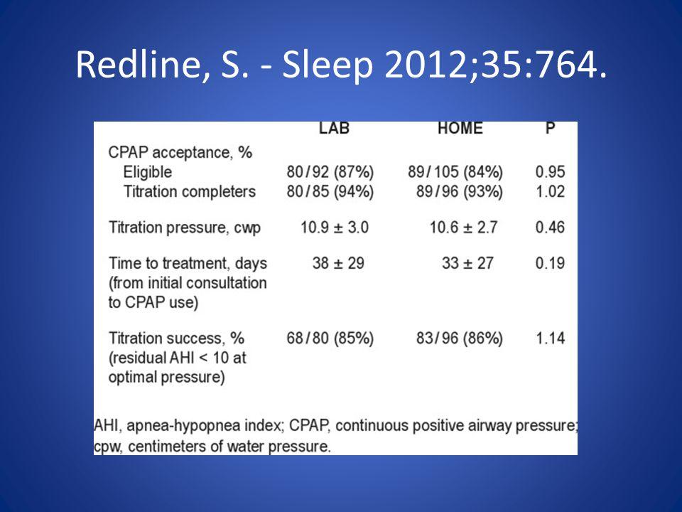 Redline, S. - Sleep 2012;35:764.
