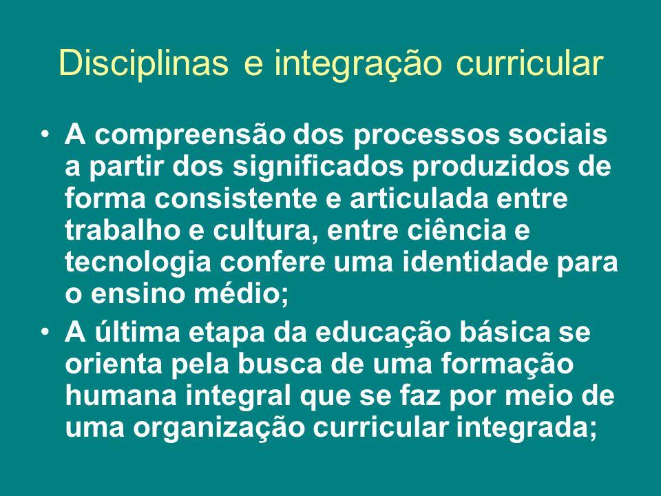 Disciplinas e integração curricular