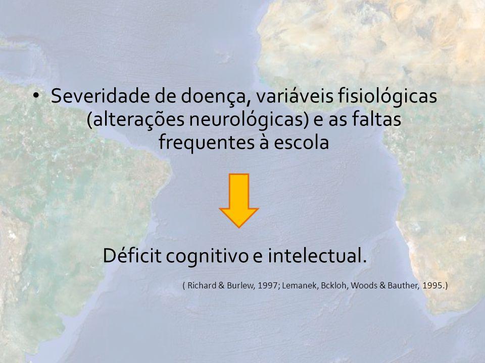 Déficit cognitivo e intelectual.