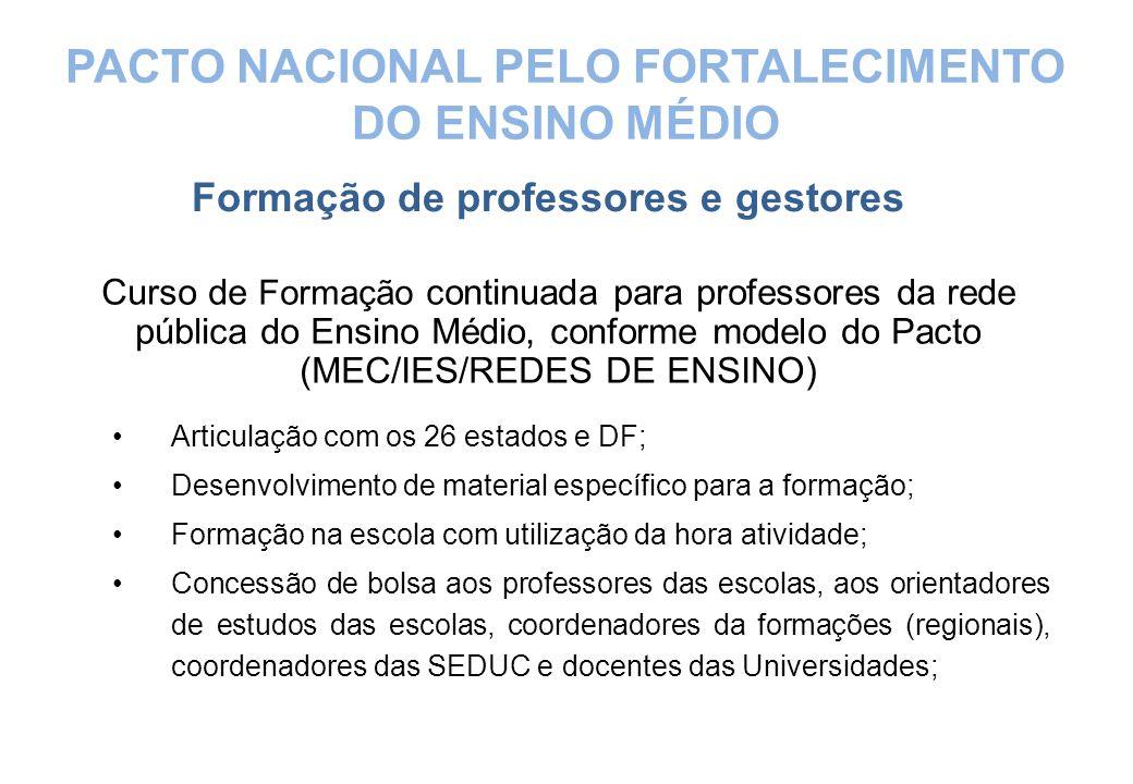 PACTO NACIONAL PELO FORTALECIMENTO DO ENSINO MÉDIO