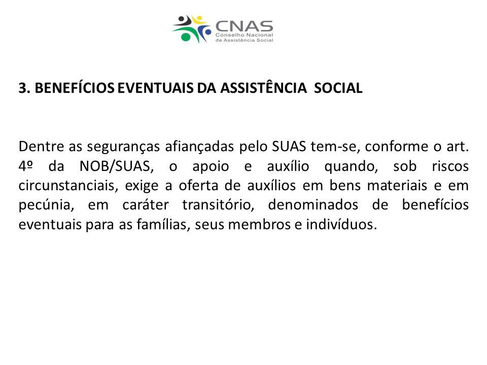 3. BENEFÍCIOS EVENTUAIS DA ASSISTÊNCIA SOCIAL