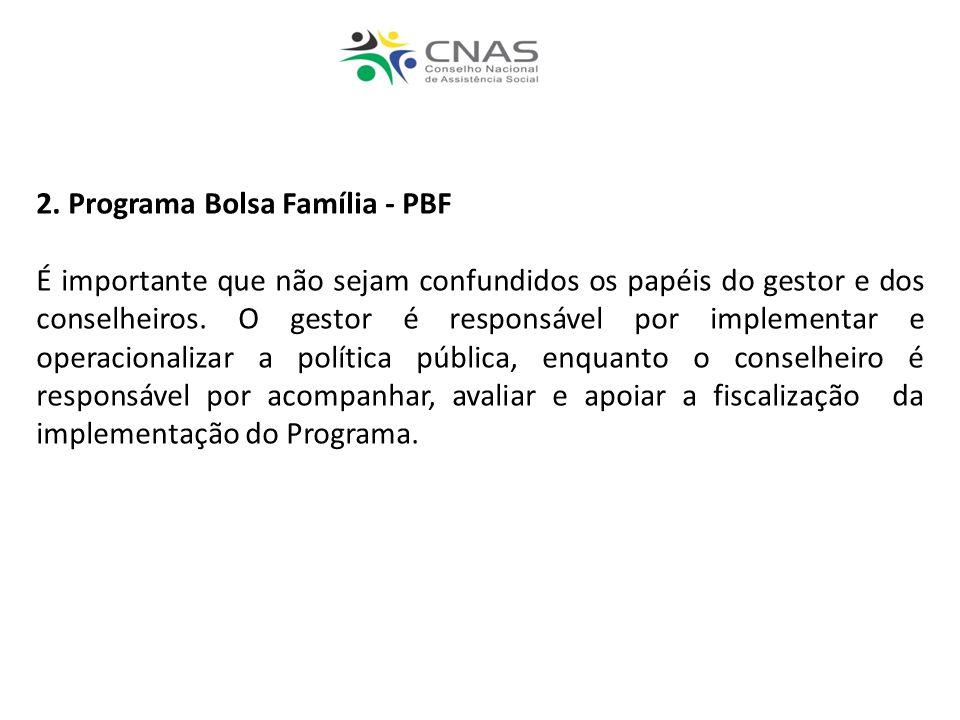 2. Programa Bolsa Família - PBF