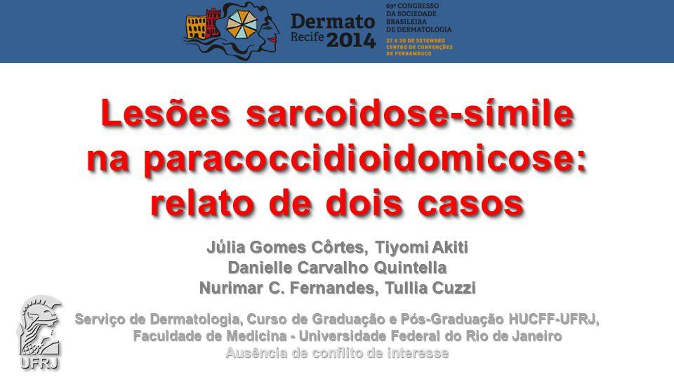 Lesões sarcoidose-símile na paracoccidioidomicose: