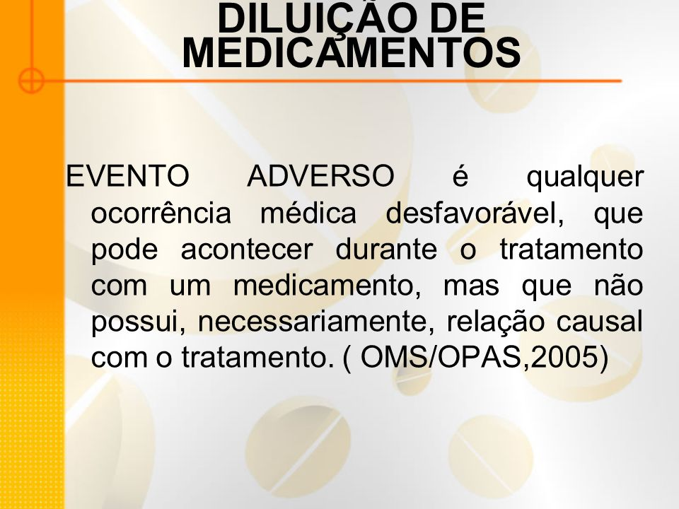 DILUIÇÃO DE MEDICAMENTOS