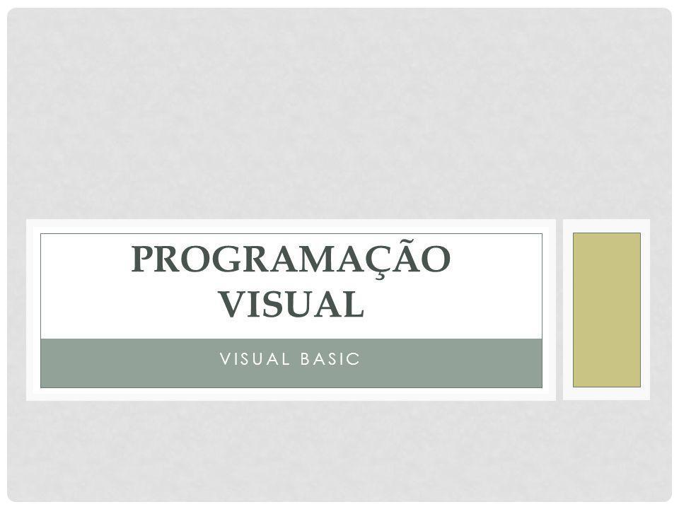 Programação Visual Visual Basic