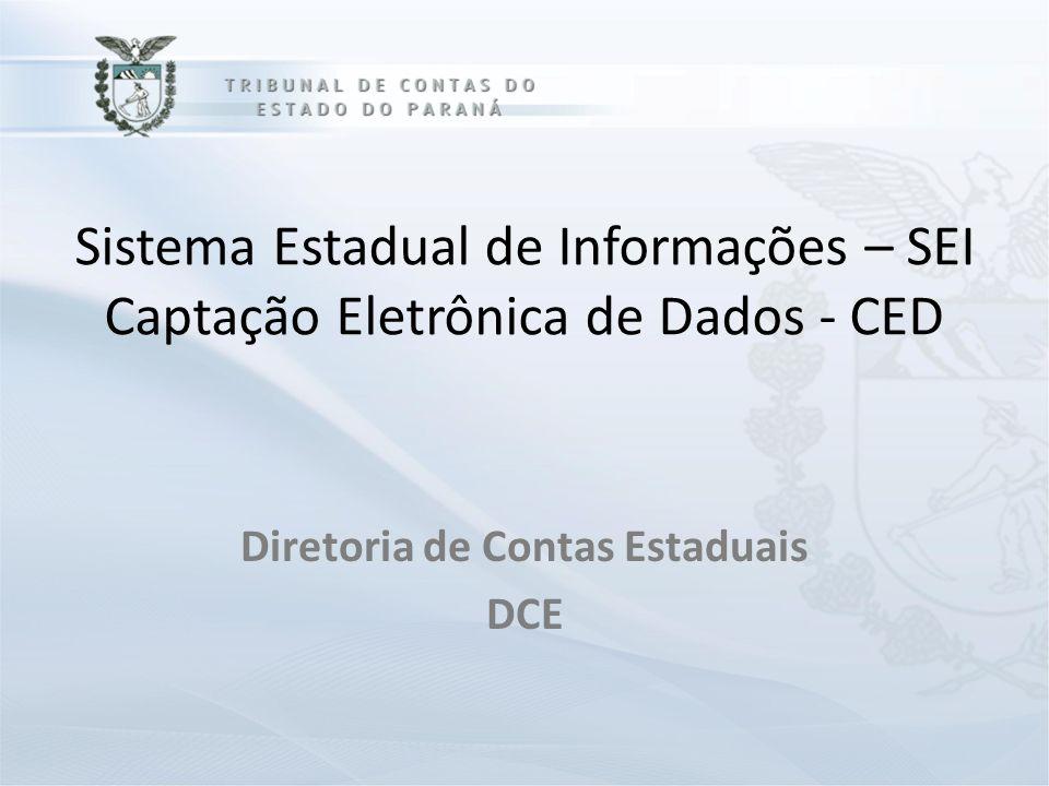 DIRETORIA DE CONTAS ESTADUAIS Diretoria de Contas Estaduais DCE