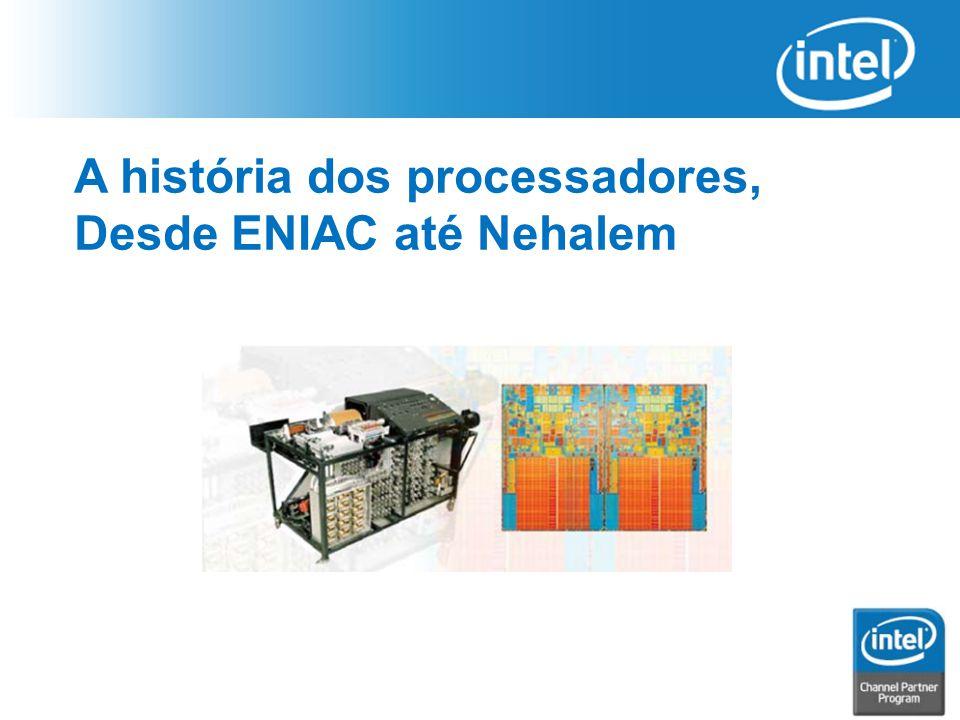 A história dos processadores,