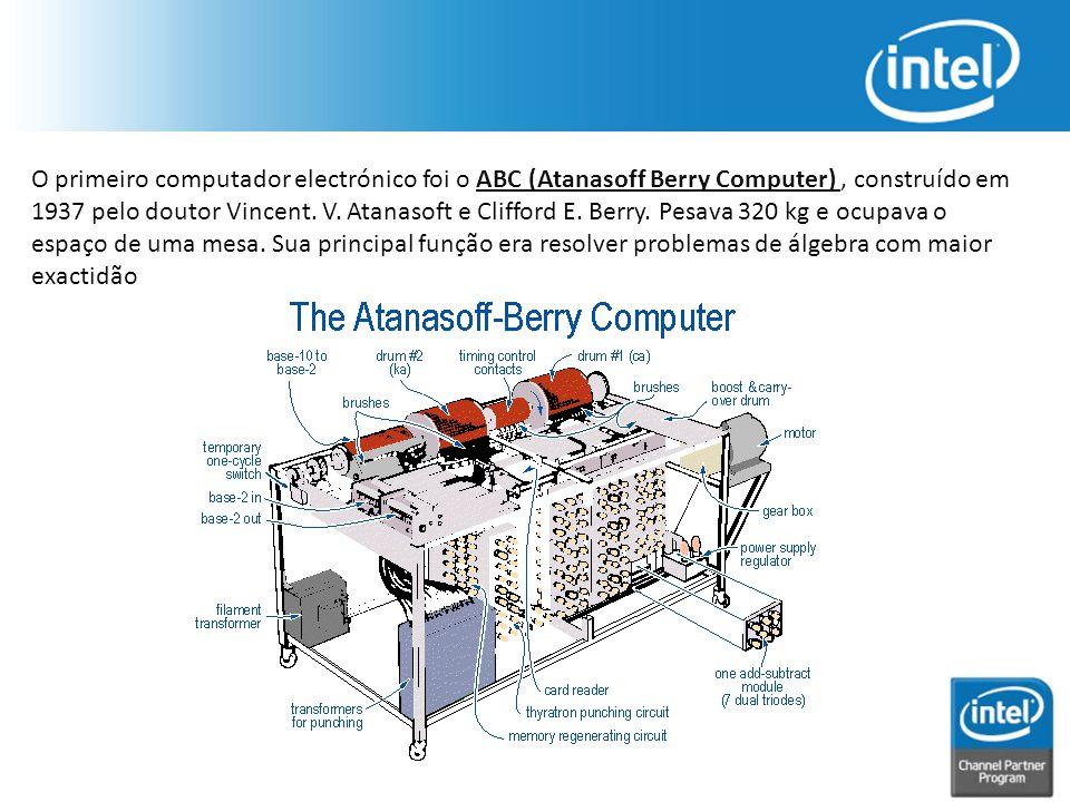 O primeiro computador electrónico foi o ABC (Atanasoff Berry Computer) , construído em