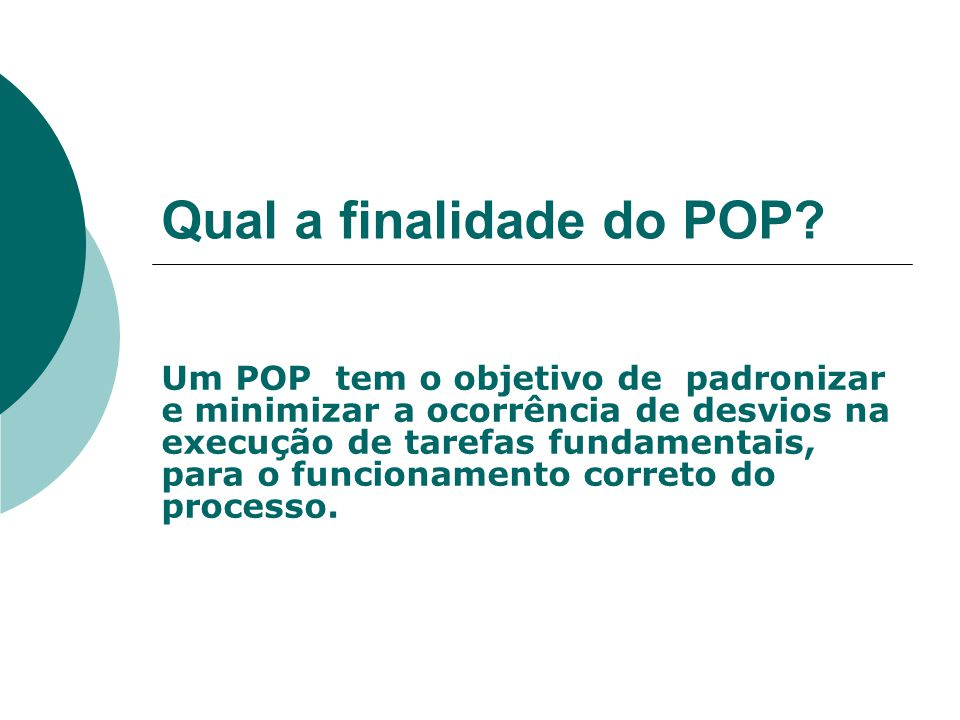 Qual a finalidade do POP