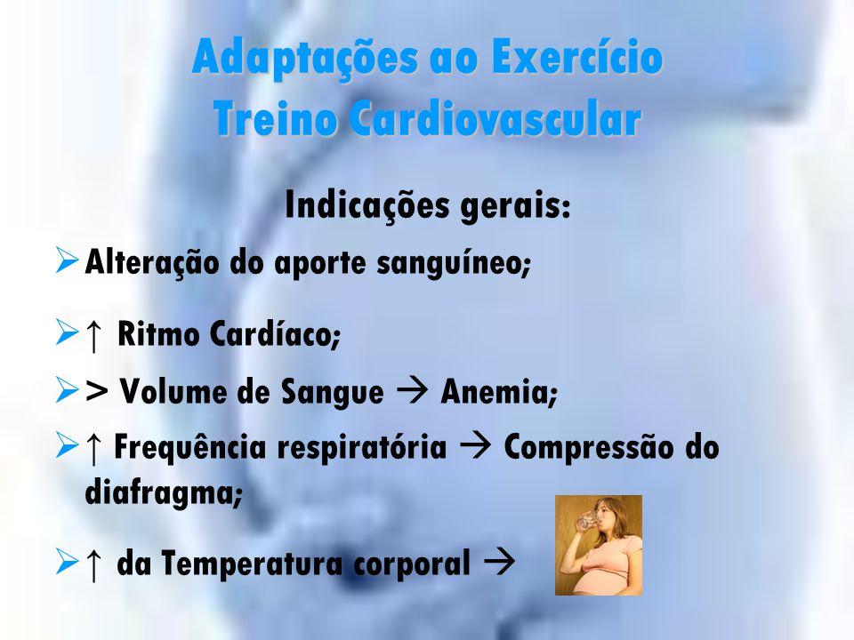 Adaptações ao Exercício Treino Cardiovascular