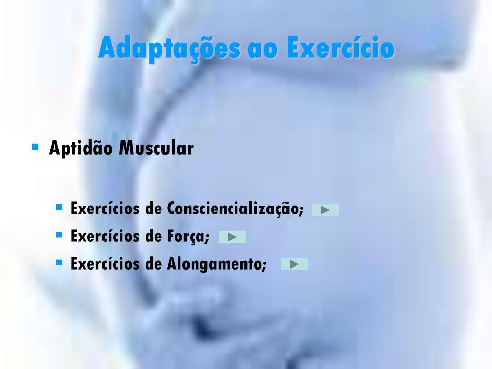 Adaptações ao Exercício
