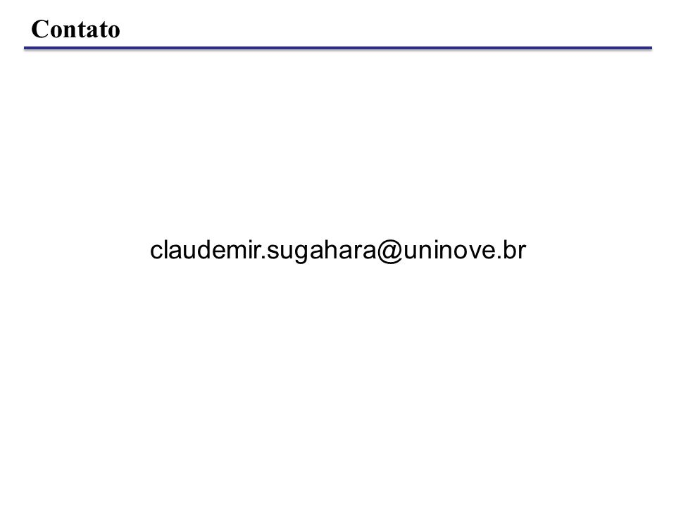 Contato claudemir.sugahara@uninove.br
