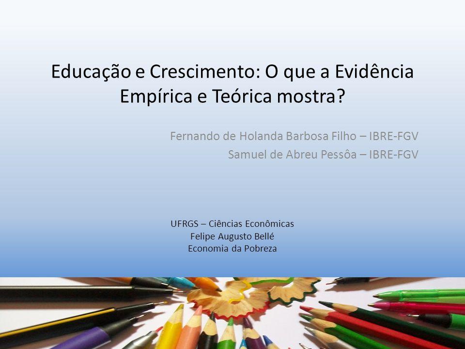 Educação e Crescimento: O que a Evidência Empírica e Teórica mostra