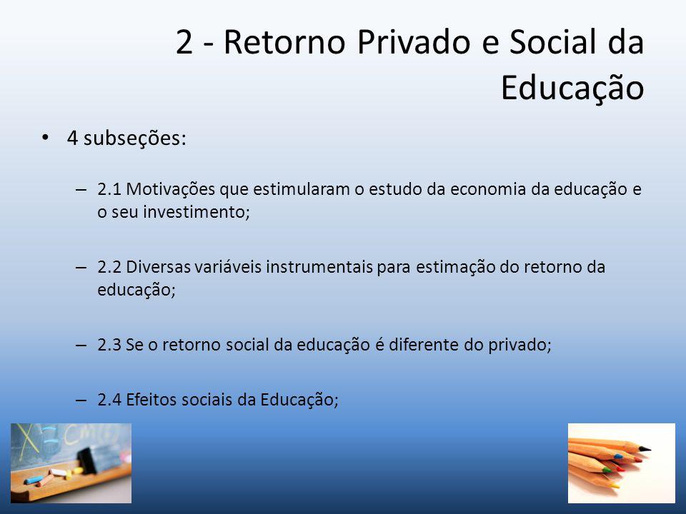 2 - Retorno Privado e Social da Educação