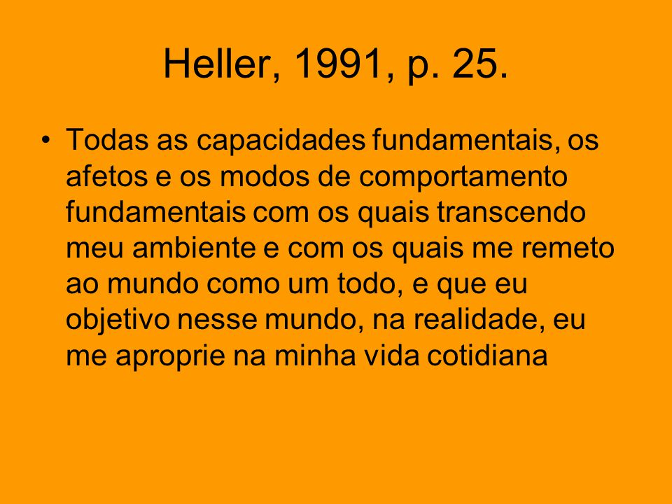 Heller, 1991, p. 25.
