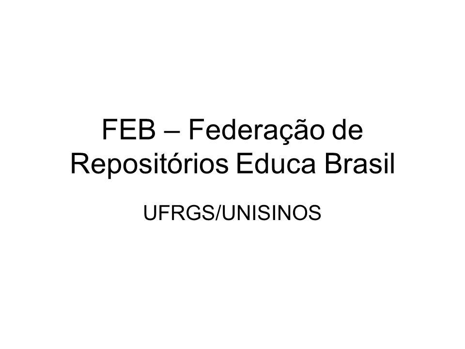FEB – Federação de Repositórios Educa Brasil