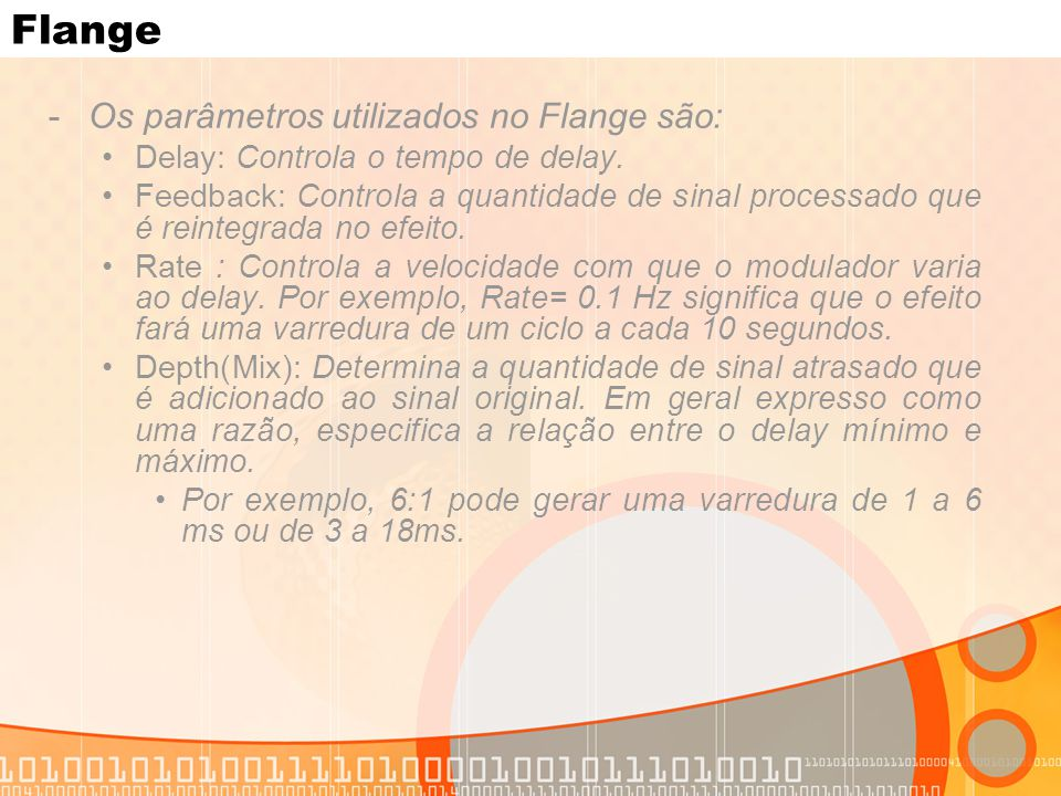 Flange Os parâmetros utilizados no Flange são: