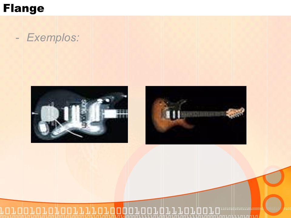 Flange Exemplos:
