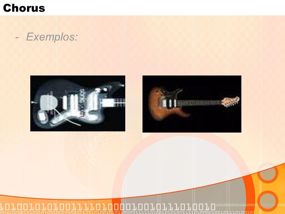 Chorus Exemplos:
