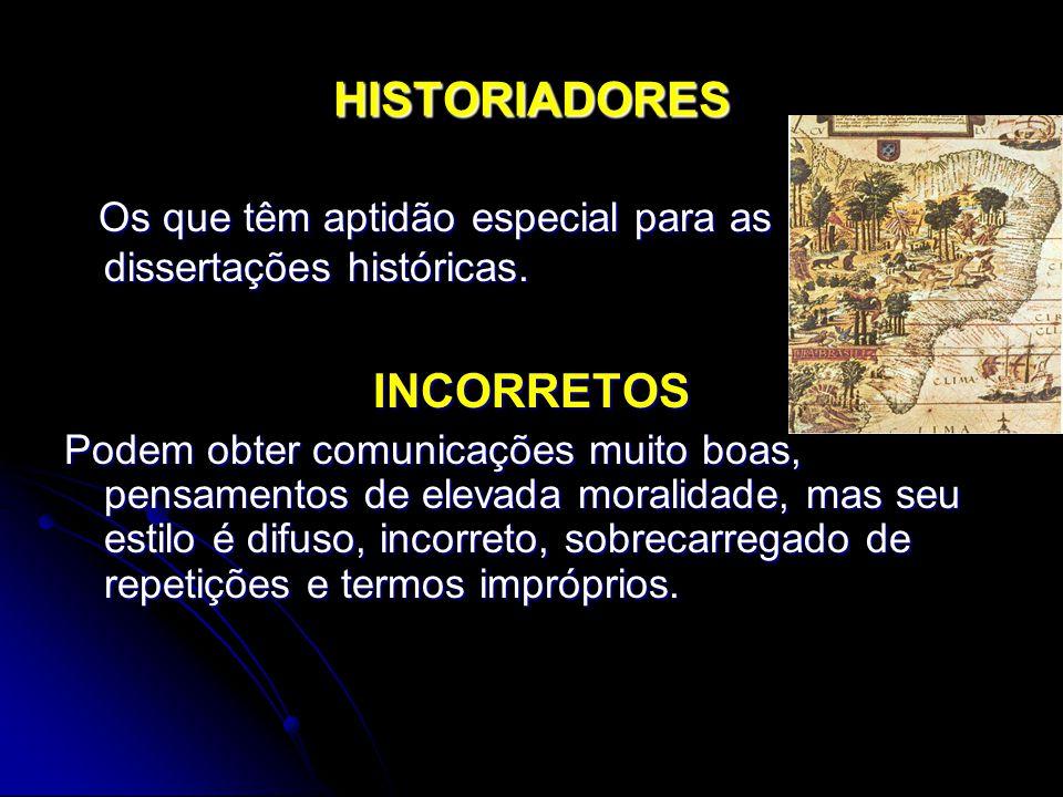 HISTORIADORES INCORRETOS