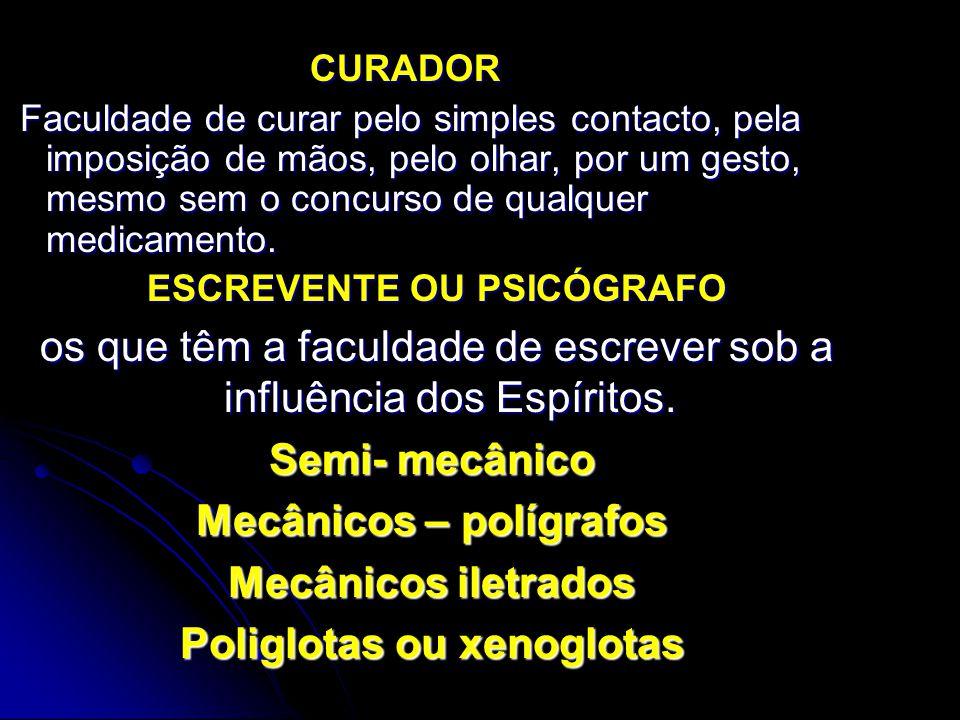 Mecânicos – polígrafos Poliglotas ou xenoglotas