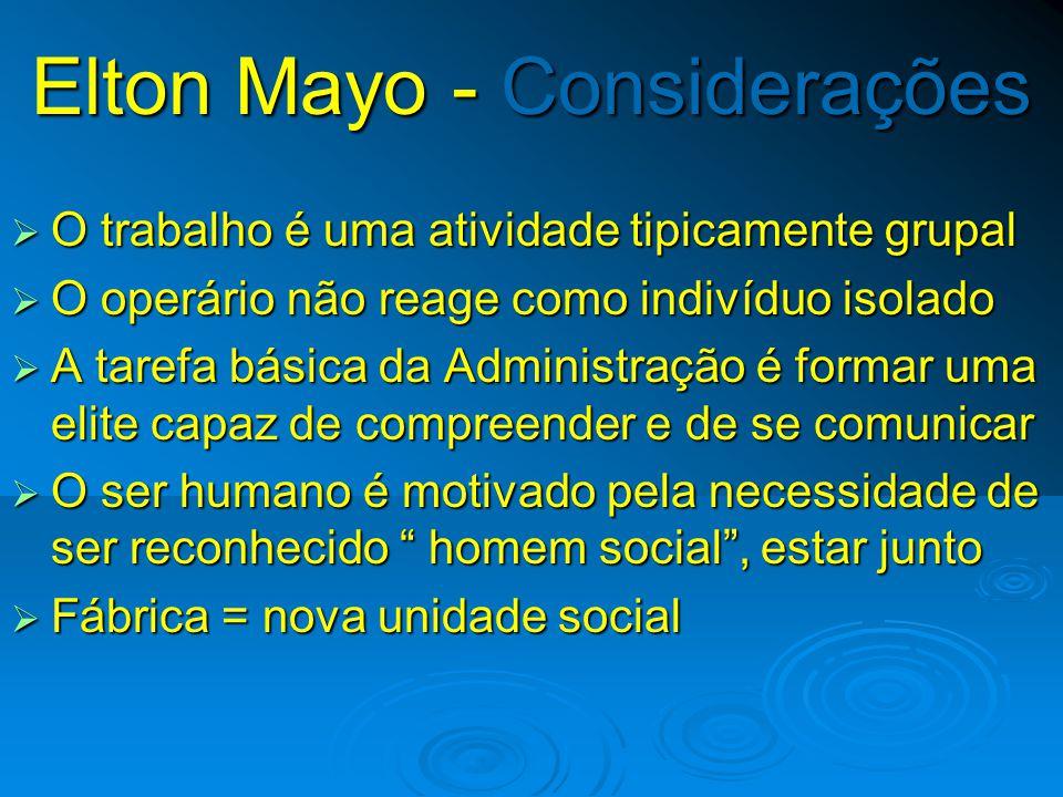 Elton Mayo - Considerações