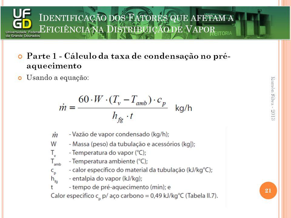 Parte 1 - Cálculo da taxa de condensação no pré- aquecimento