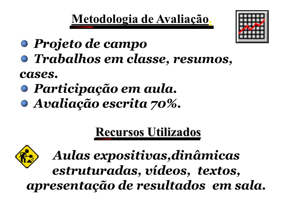 Metodologia de Avaliação.