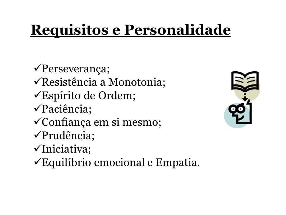 Requisitos e Personalidade